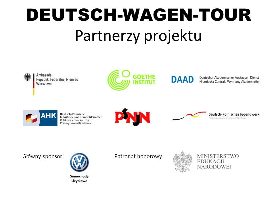 DEUTSCH-WAGEN-TOUR Partnerzy projektu Główny sponsor: Patronat honorowy: