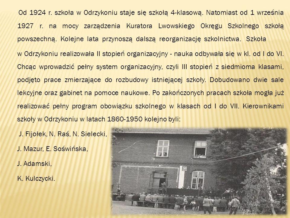 Od 1924 r. szkoła w Odrzykoniu staje się szkołą 4-klasową. Natomiast od 1 września 1927 r. na mocy zarządzenia Kuratora Lwowskiego Okręgu Szkolnego sz