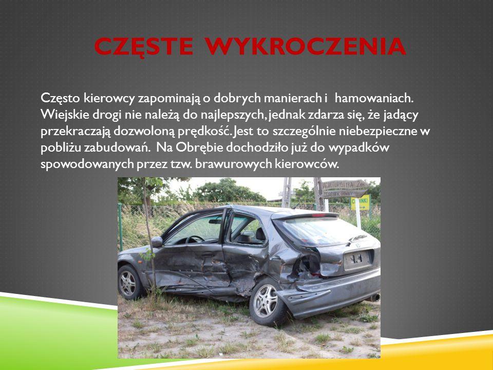 CZĘSTE WYKROCZENIA Często kierowcy zapominają o dobrych manierach i hamowaniach.