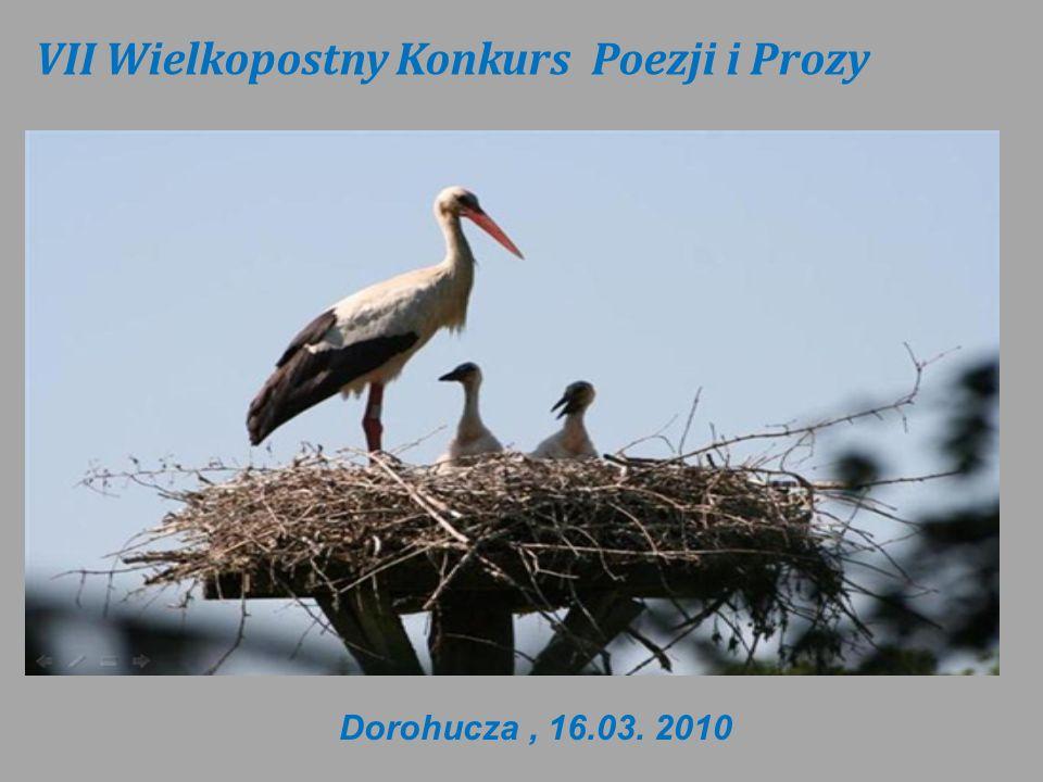 VII Wielkopostny Konkurs Poezji i Prozy Dorohucza, 16.03. 2010