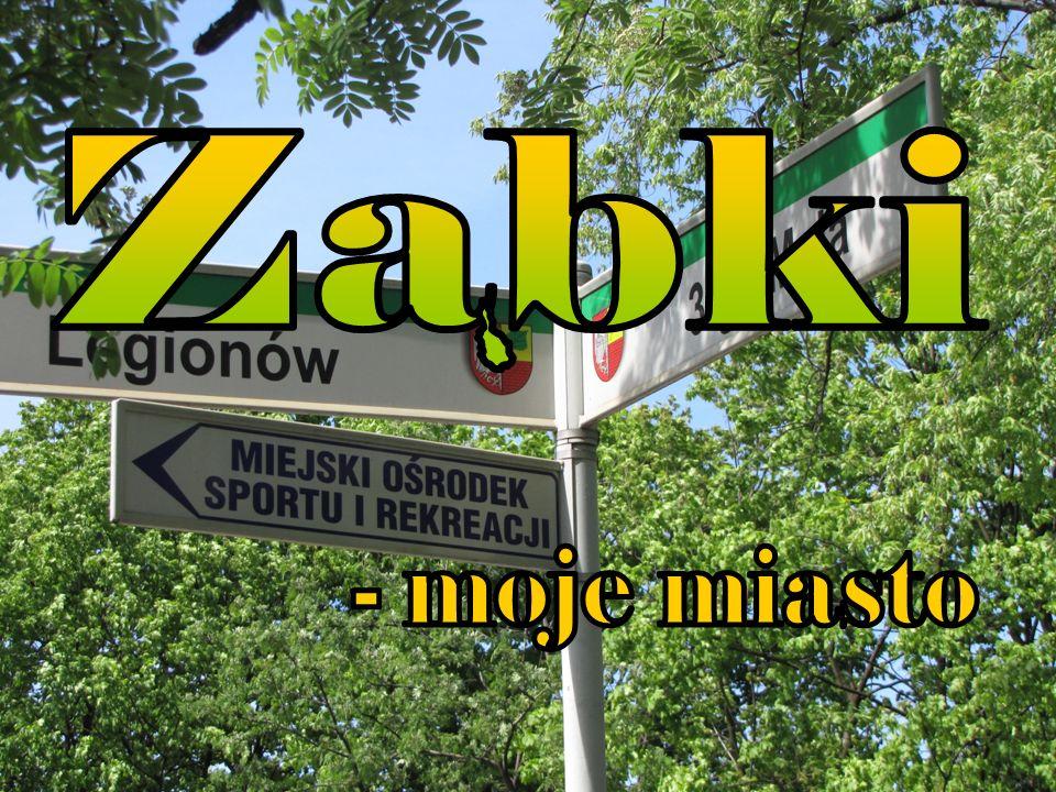 Historia miasta Ząbki dzisiaj Parafie Nauka Zabytki Pomniki