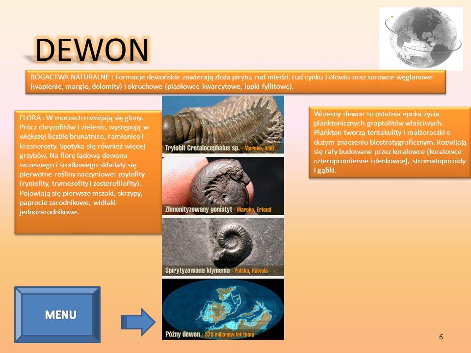 BOGACTWA NATURALNE : Formacje dewońskie zawierają złoża pirytu, rud miedzi, rud cynku i ołowiu oraz surowce węglanowe (wapienie, margle, dolomity) i o