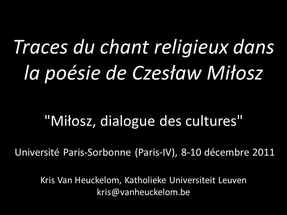 Traces du chant religieux dans la poésie de Czesław Miłosz