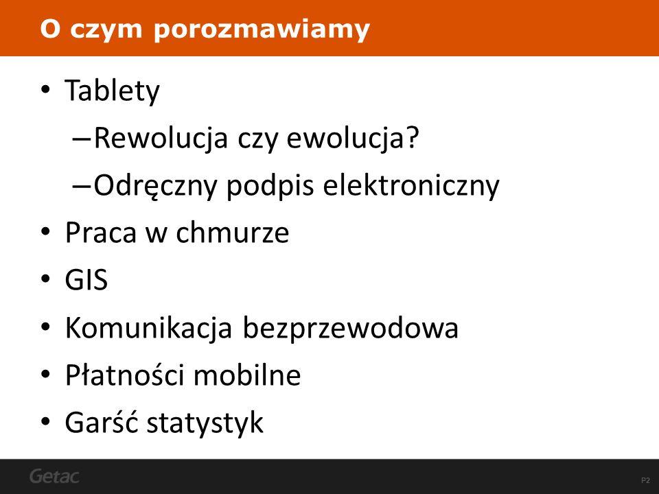 P2 O czym porozmawiamy Tablety – Rewolucja czy ewolucja.