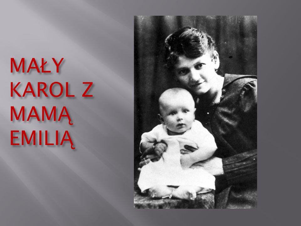 MA Ł Y KAROL Z MAM Ą EMILI Ą