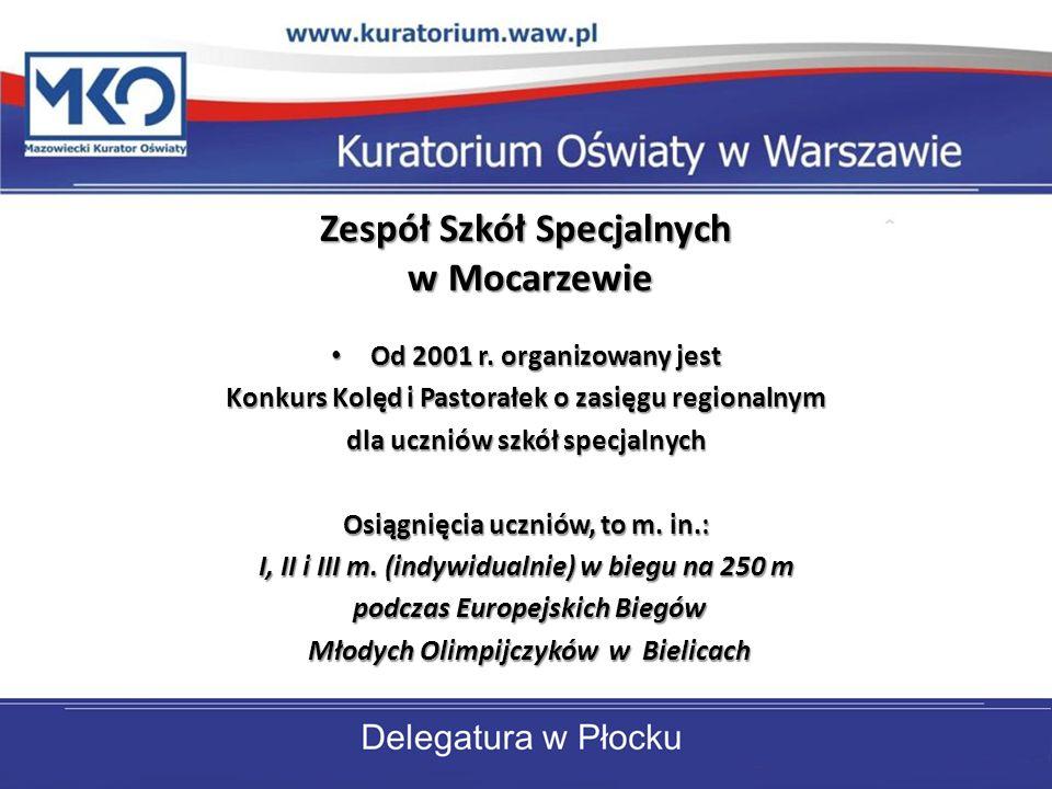 Zespół Szkół Specjalnych w Mocarzewie Od 2001 r. organizowany jest Od 2001 r. organizowany jest Konkurs Kolęd i Pastorałek o zasięgu regionalnym dla u