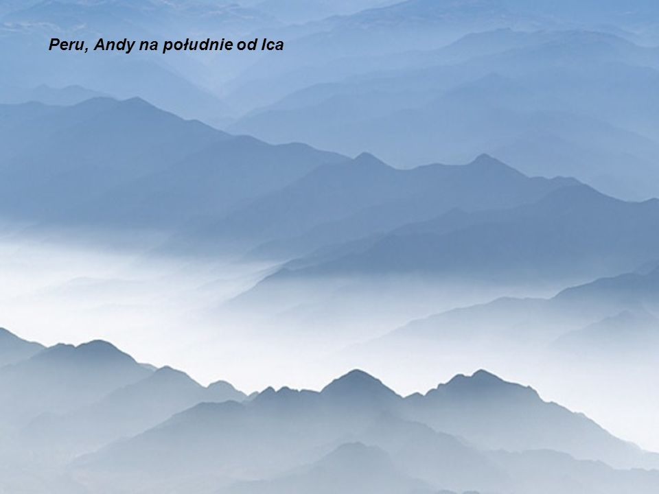 Peru, Andy na południe od Ica