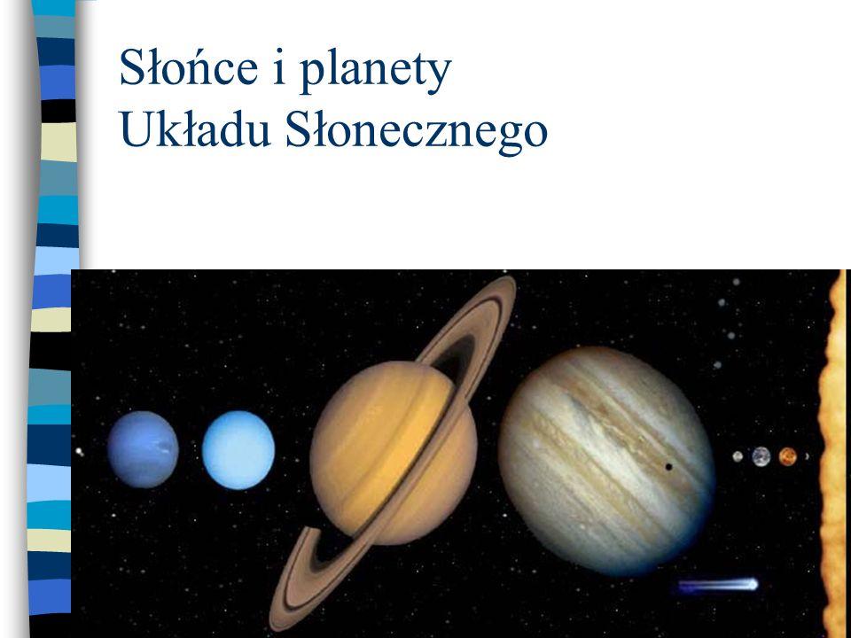 O Słońcu.Definicja planety. O Plutonie.
