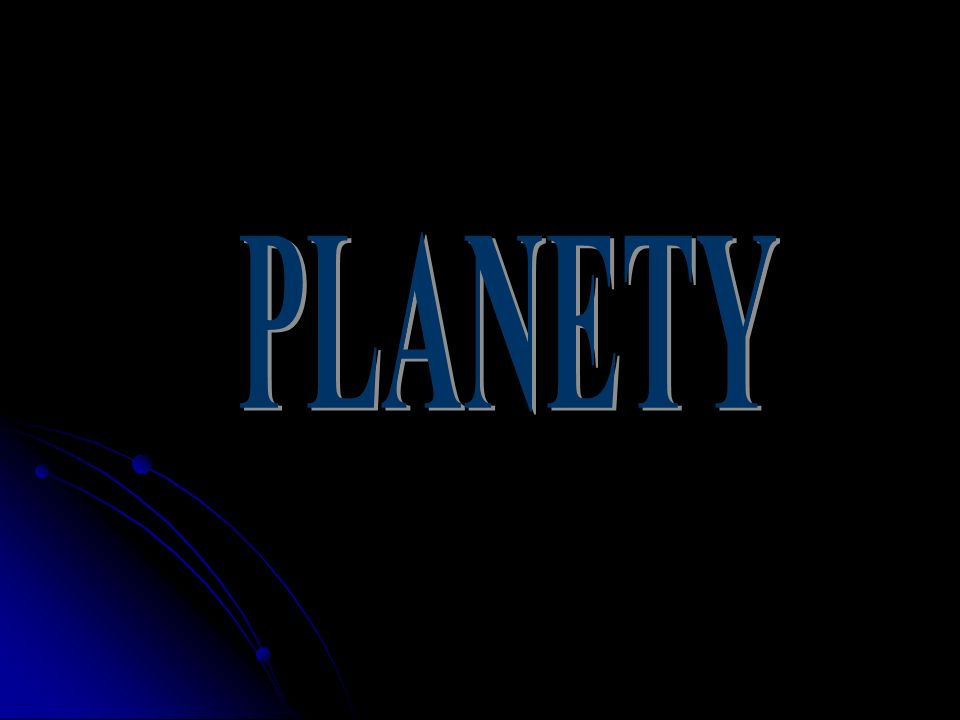 Czym są planety.