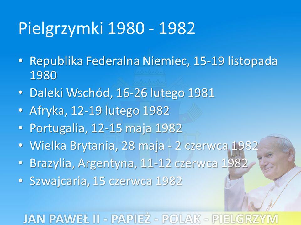 Pielgrzymki 1980 - 1982 Republika Federalna Niemiec, 15-19 listopada 1980 Republika Federalna Niemiec, 15-19 listopada 1980 Daleki Wschód, 16-26 lutego 1981 Daleki Wschód, 16-26 lutego 1981 Afryka, 12-19 lutego 1982 Afryka, 12-19 lutego 1982 Portugalia, 12-15 maja 1982 Portugalia, 12-15 maja 1982 Wielka Brytania, 28 maja - 2 czerwca 1982 Wielka Brytania, 28 maja - 2 czerwca 1982 Brazylia, Argentyna, 11-12 czerwca 1982 Brazylia, Argentyna, 11-12 czerwca 1982 Szwajcaria, 15 czerwca 1982 Szwajcaria, 15 czerwca 1982