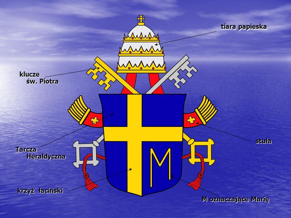 tiara papieska tiara papieska klucze św. Piotra klucze św. Piotrastuła Tarcza Heraldyczna krzyż łaciński krzyż łaciński M oznaczające Marię M oznaczaj