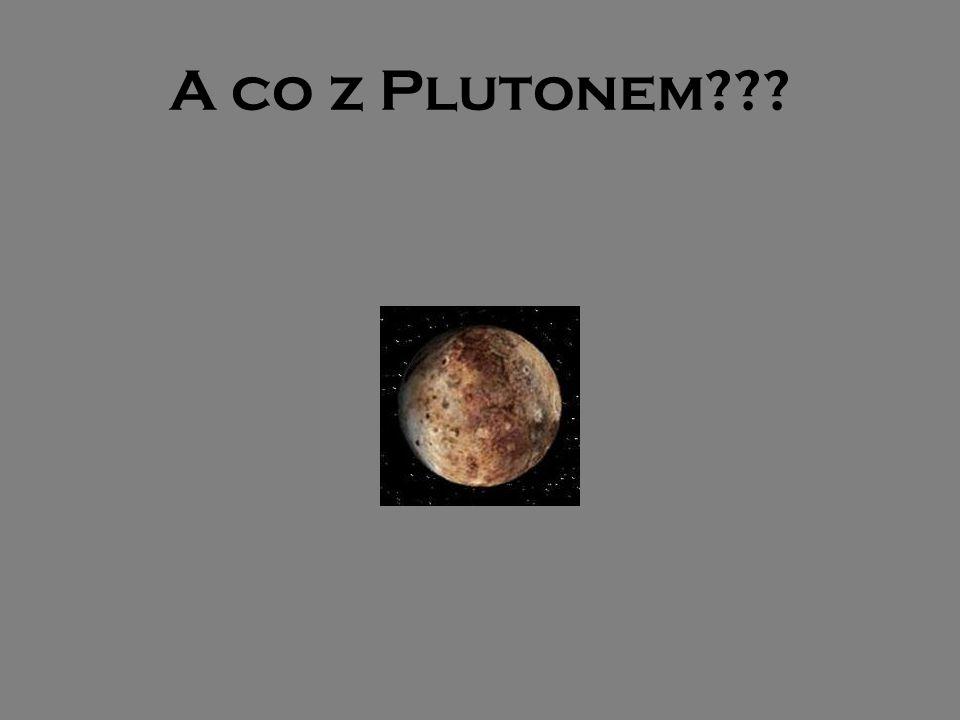 A co z Plutonem???