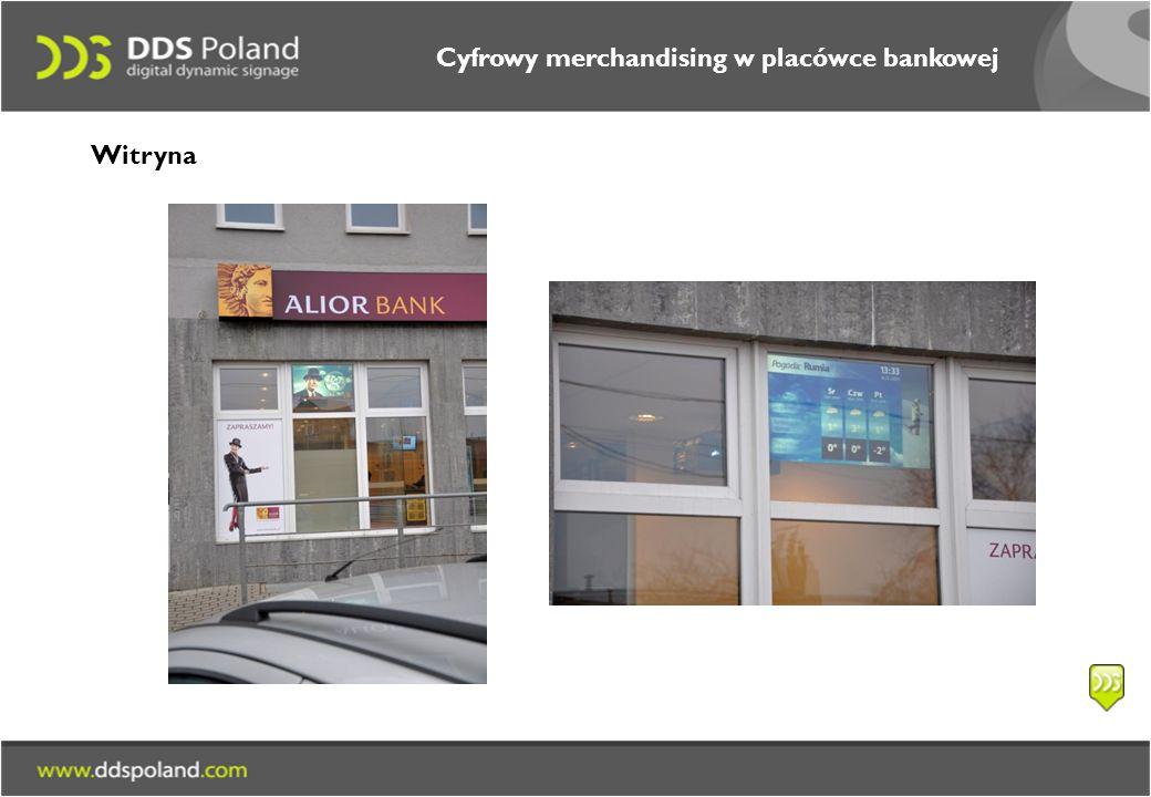 Cyfrowy merchandising w placówce bankowej Witryna