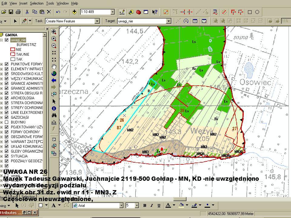 UWAGA NR 26 Marek Tadeusz Gawarski, Juchnajcie 2119-500 Gołdap - MN, KD -nie uwzględniono wydanych decyzji podziału Wężyk obr 31 dz. ewid nr 11 - MN3,