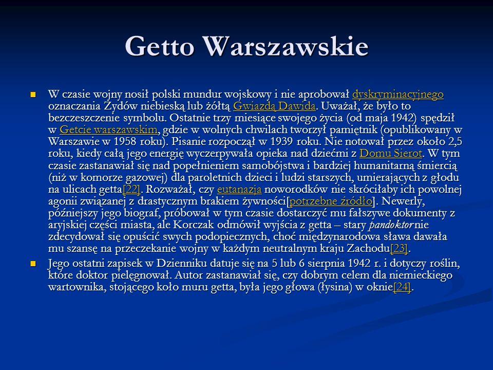 Getto Warszawskie W czasie wojny nosił polski mundur wojskowy i nie aprobował dyskryminacyjnego oznaczania Żydów niebieską lub żółtą Gwiazdą Dawida. U