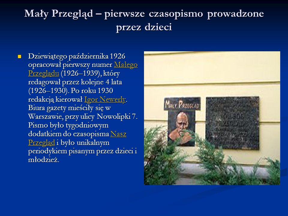 Pedagogiczne zauroczenie Januszem Korczakiem, jego myślą i działaniem, obecne jest m.in.