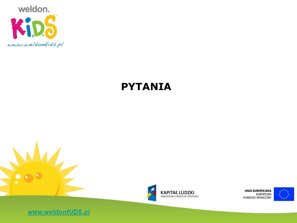 www.weldonKIDS.pl PYTANIA