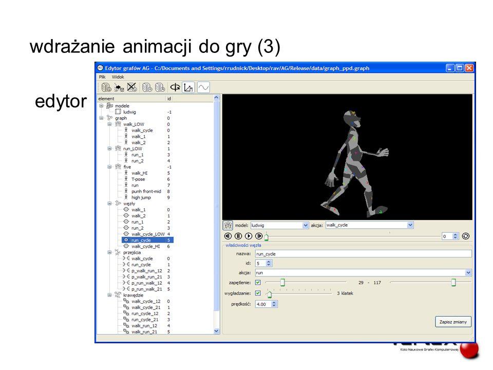 wdrażanie animacji do gry (3) edytor Rafał Rudnicki Vertex 2010