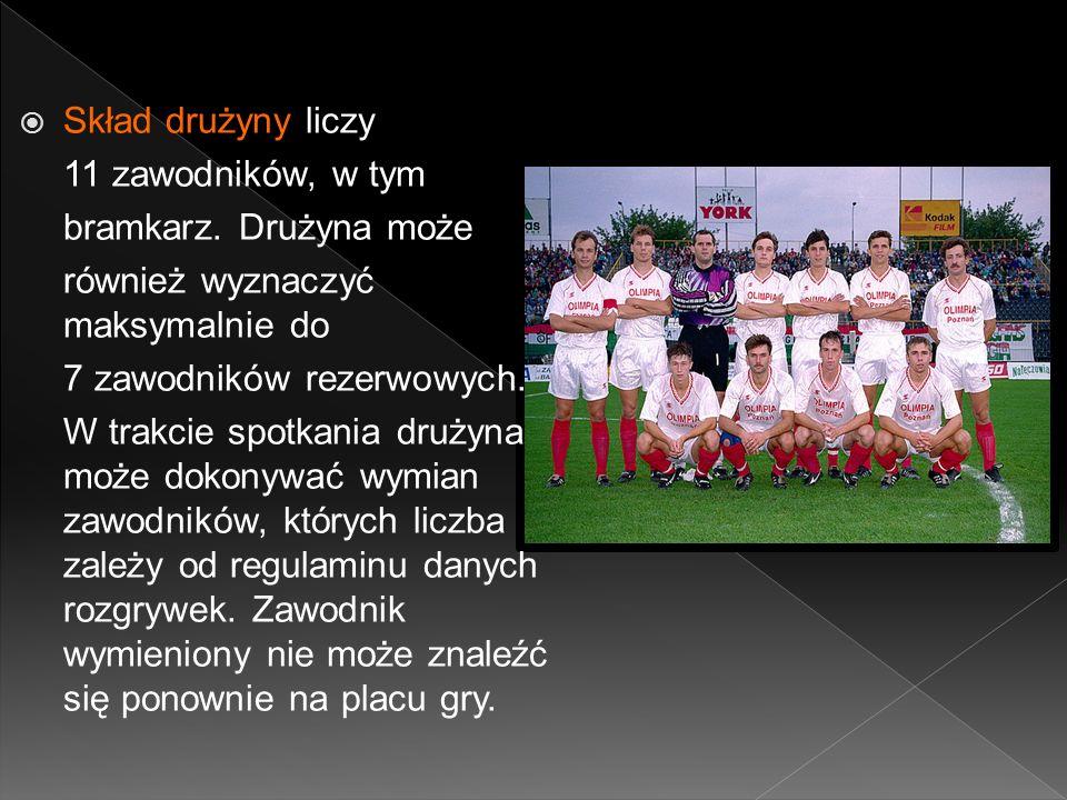Skład drużyny liczy 11 zawodników, w tym bramkarz.