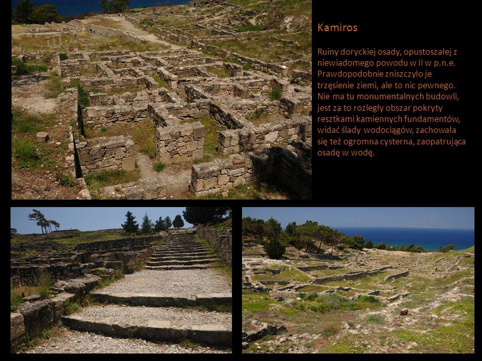 Kamiros Ruiny doryckiej osady, opustoszałej z niewiadomego powodu w II w p.n.e.