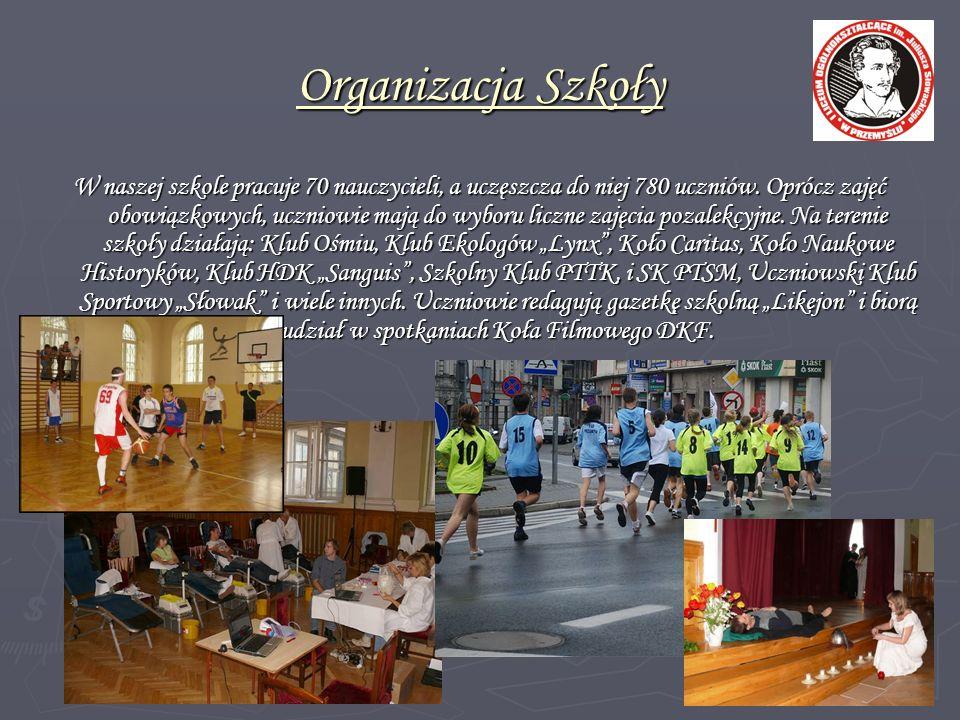 Organizacja Szkoły W naszej szkole pracuje 70 nauczycieli, a uczęszcza do niej 780 uczniów. Oprócz zajęć obowiązkowych, uczniowie mają do wyboru liczn