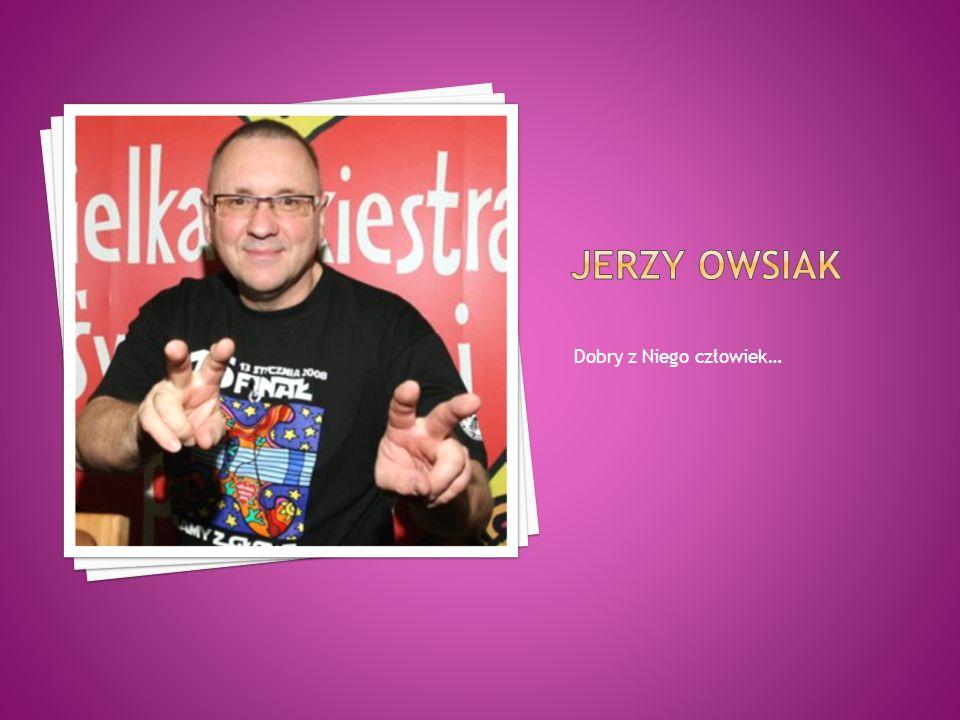 Jerzy Zbigniew Owsiak (ur.