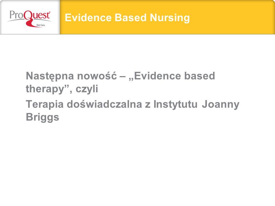 Następna nowość – Evidence based therapy, czyli Terapia doświadczalna z Instytutu Joanny Briggs Evidence Based Nursing