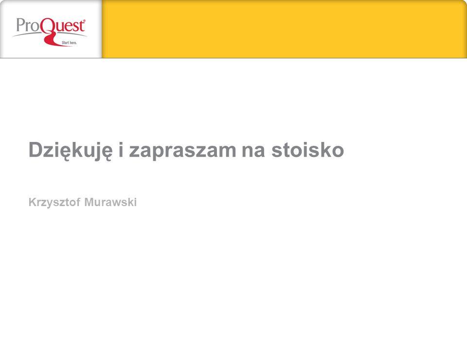 Dziękuję i zapraszam na stoisko Krzysztof Murawski