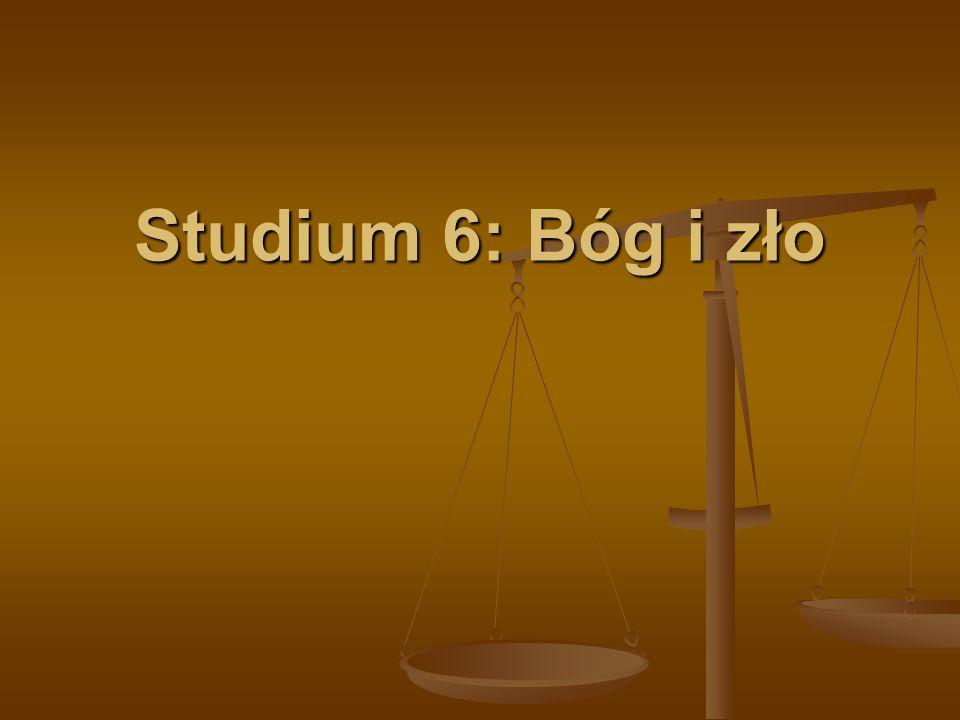 Studium 6: Bóg i zło