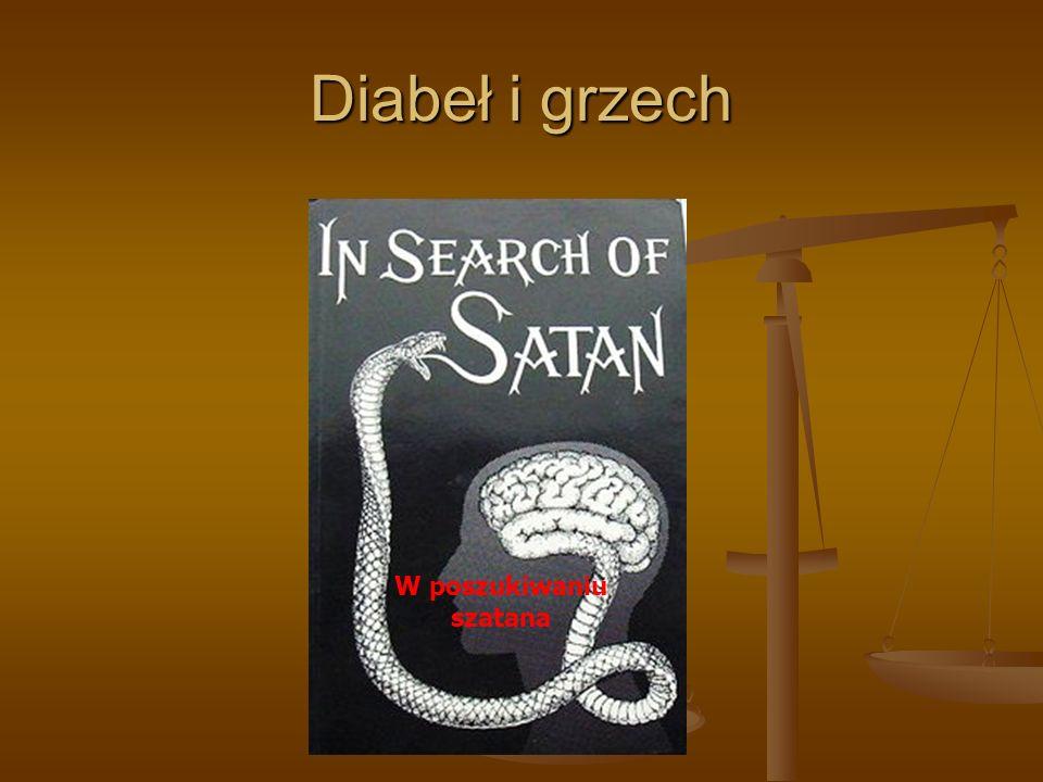 Diabeł i grzech W poszukiwaniu szatana