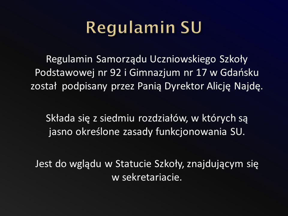Regulamin Samorządu Uczniowskiego Szkoły Podstawowej nr 92 i Gimnazjum nr 17 w Gdańsku został podpisany przez Panią Dyrektor Alicję Najdę.