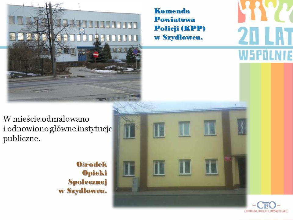 W mieście odmalowano i odnowiono główne instytucje publiczne. Komenda Powiatowa Policji (KPP) w Szydłowcu. O ś rodek Opieki Społecznej w Szydłowcu.