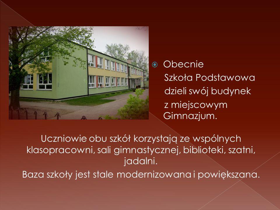 Obecnie Szkoła Podstawowa dzieli swój budynek z miejscowym Gimnazjum. Uczniowie obu szkół korzystają ze wspólnych klasopracowni, sali gimnastycznej, b