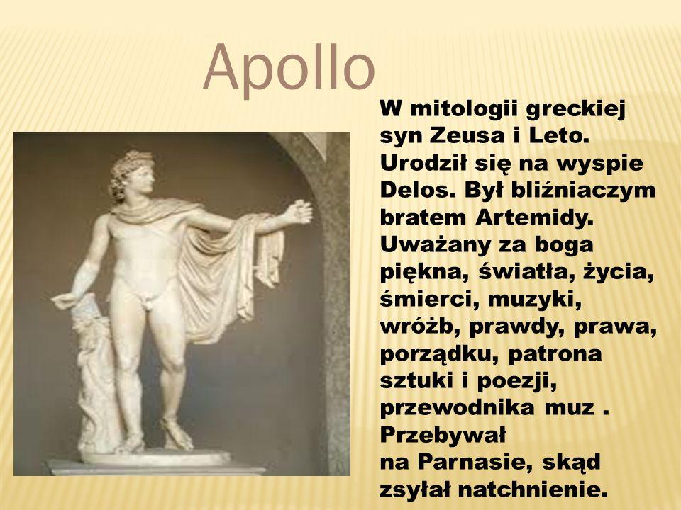 W mitologii greckiej syn Zeusa i Leto.Urodził się na wyspie Delos.