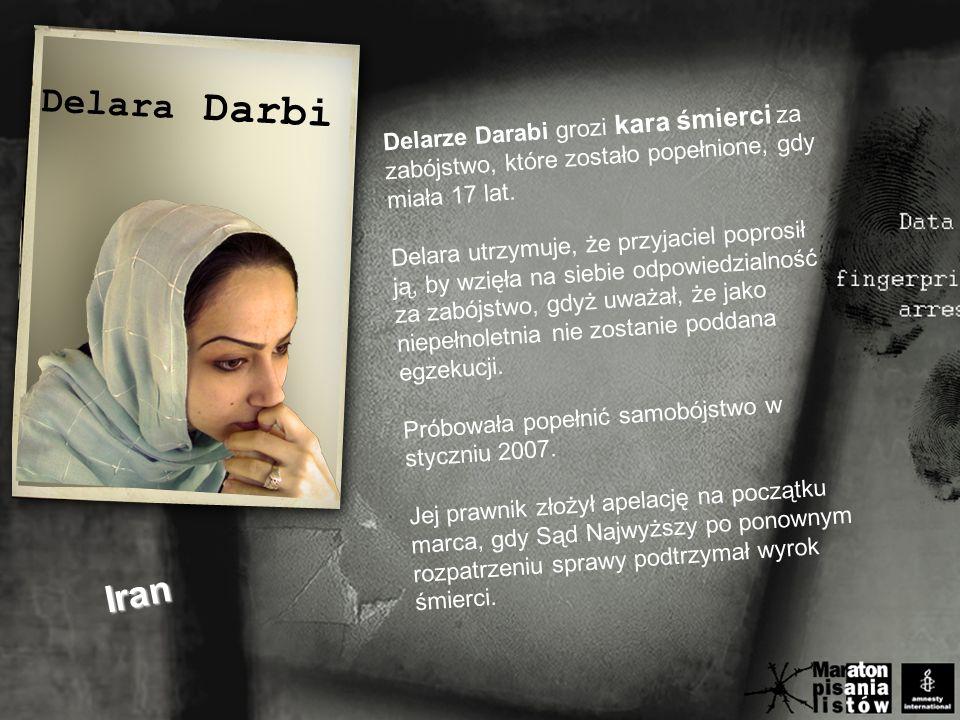 Delarze Darabi grozi kara śmierci za zabójstwo, które zostało popełnione, gdy miała 17 lat.