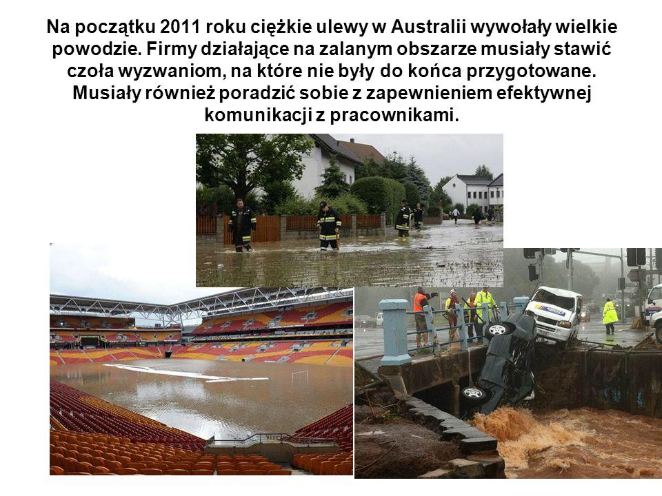Na początku 2011 roku ciężkie ulewy w Australii wywołały wielkie powodzie. Firmy działające na zalanym obszarze musiały stawić czoła wyzwaniom, na któ