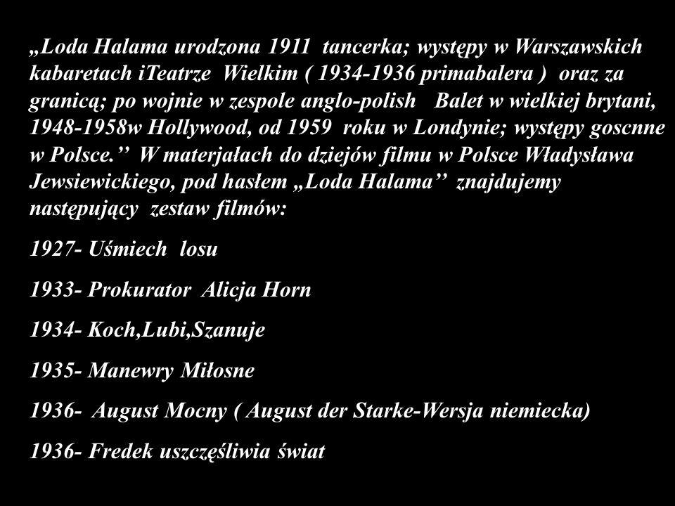 pierworodną Halamów była urodzona w r. 1905 Józefa,znana jako Zizi później żona Feliksa Parnela ( I voto) i E. Sędziemira (II voto). W 1913 roku przys