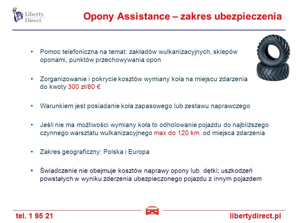 tel. 1 95 21libertydirect.pl Pomoc telefoniczna na temat: zakładów wulkanizacyjnych, sklepów z oponami, punktów przechowywania opon Zorganizowanie i p