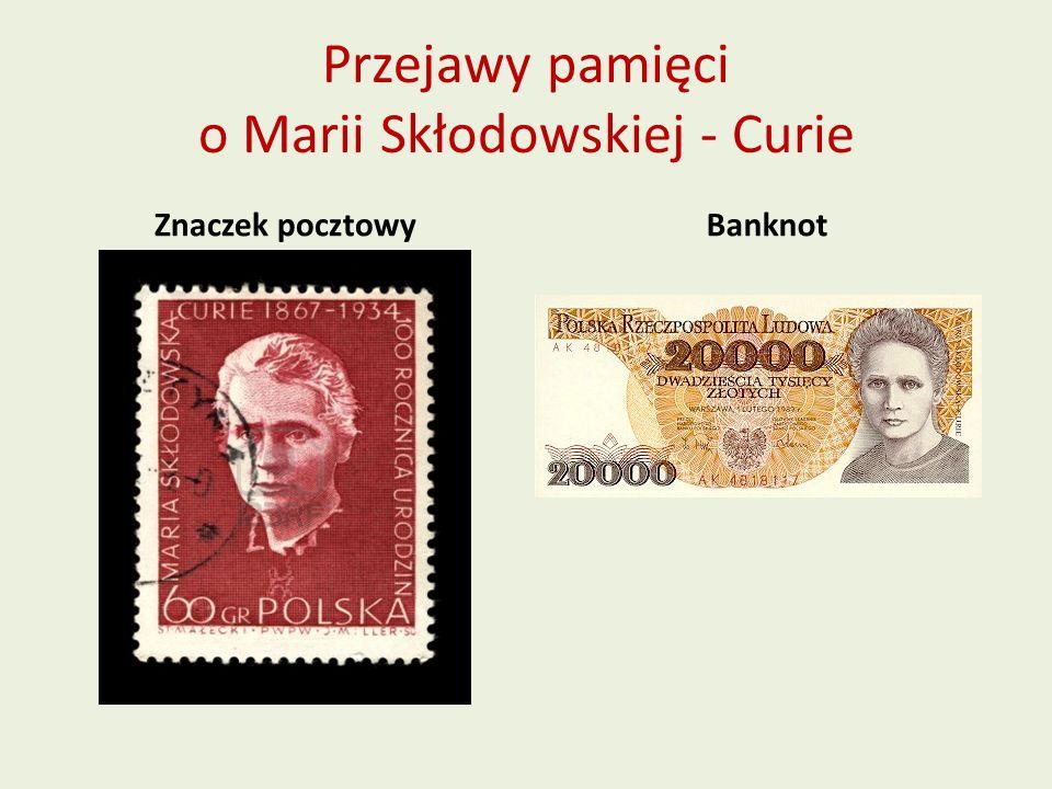 Przejawy pamięci o Marii Skłodowskiej - Curie Znaczek pocztowyBanknot