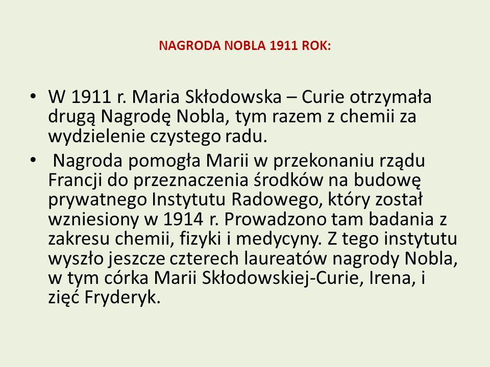 NAGRODA NOBLA 1911 ROK: W 1911 r.