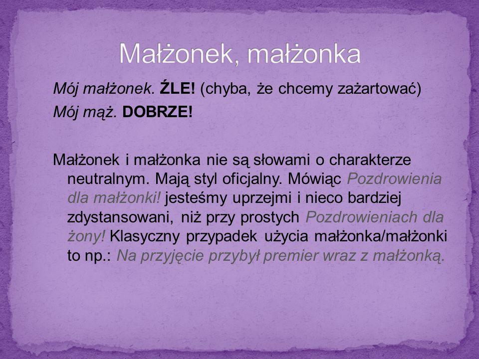 To najczęściej spotykany błąd w mowie i piśmie języka polskiego.