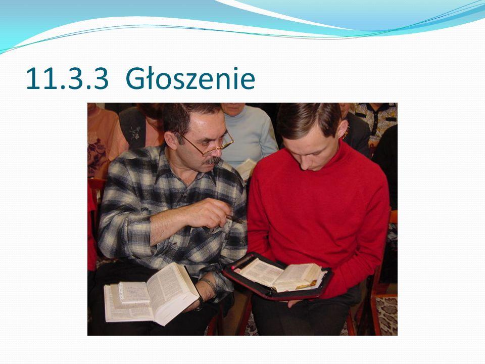 11.3.3 Głoszenie