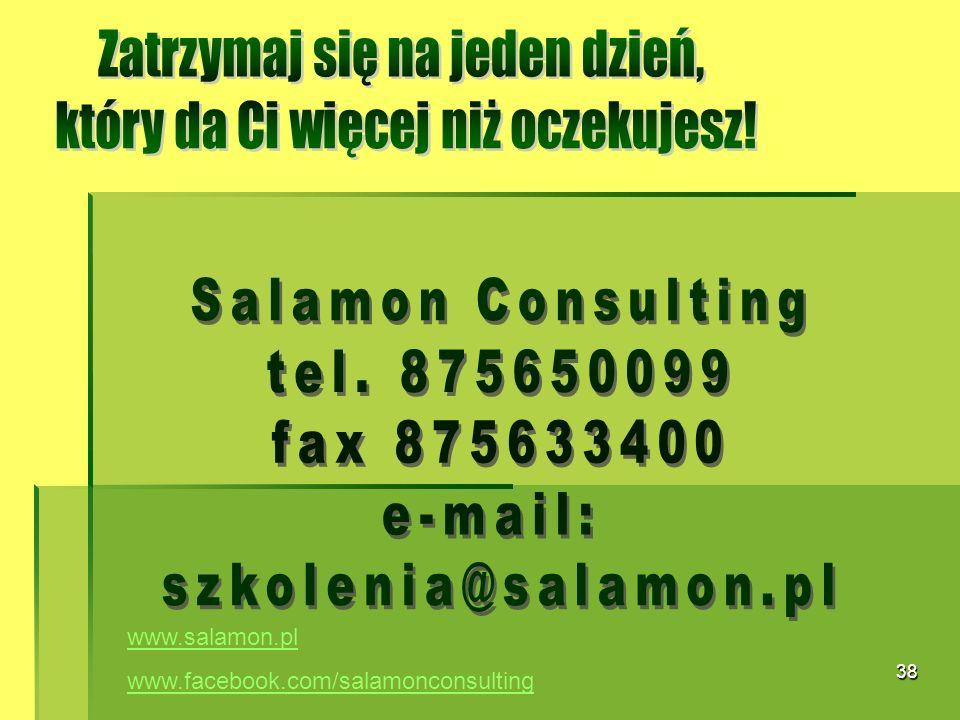 38 www.salamon.pl www.facebook.com/salamonconsulting