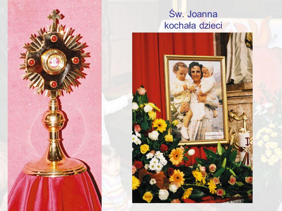 Św. Joanna kochała dzieci