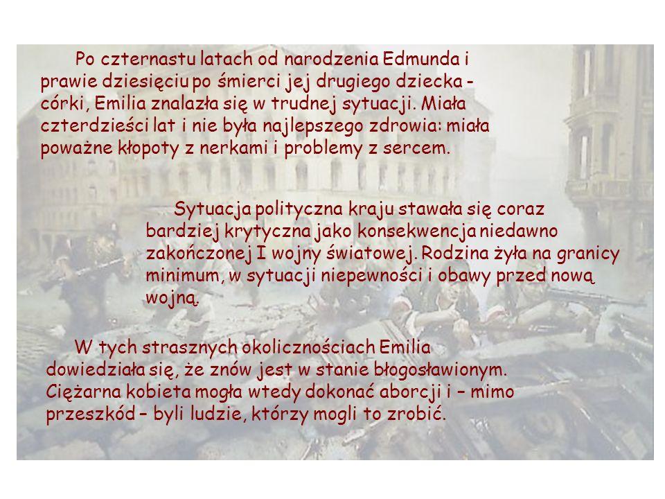 Edmund, jedyny brat dziecka, którego oczekiwała, będzie żył tylko dwa lata dłużej.