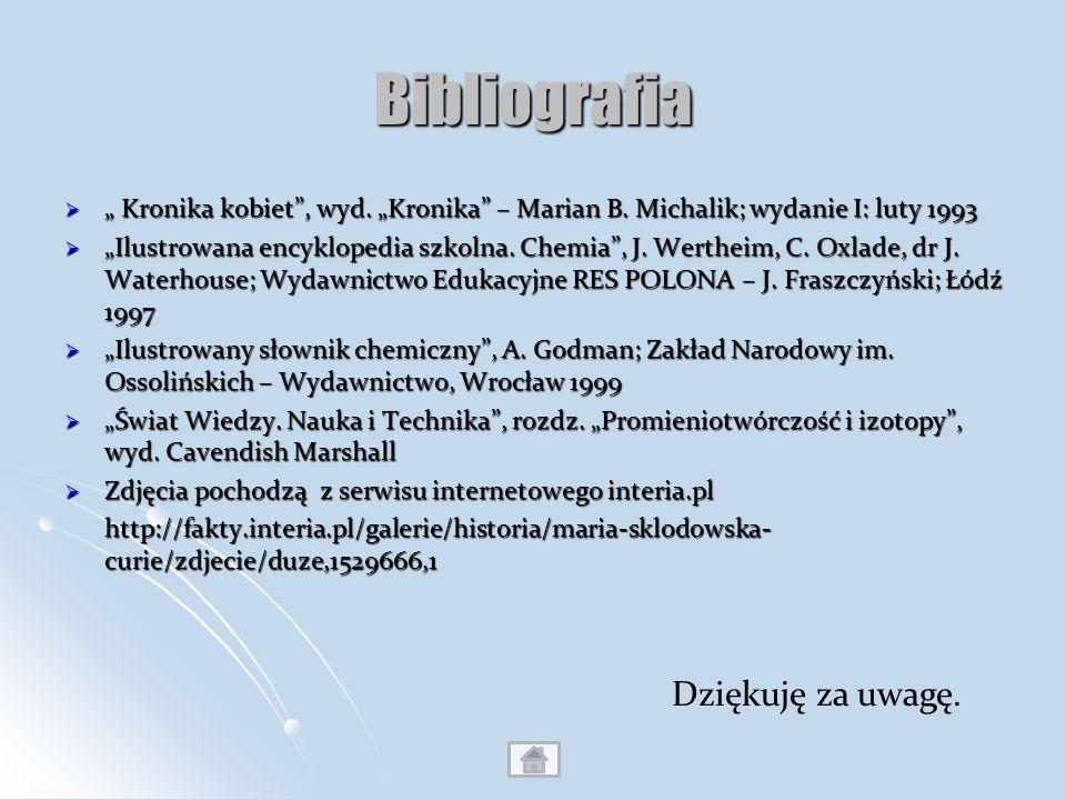 Bibliografia Kronika kobiet, wyd. Kronika – Marian B. Michalik; wydanie I: luty 1993 Kronika kobiet, wyd. Kronika – Marian B. Michalik; wydanie I: lut