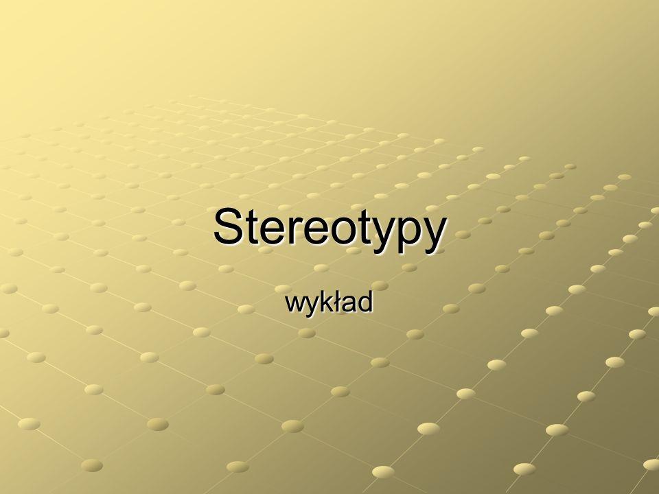Stereotypy wykład