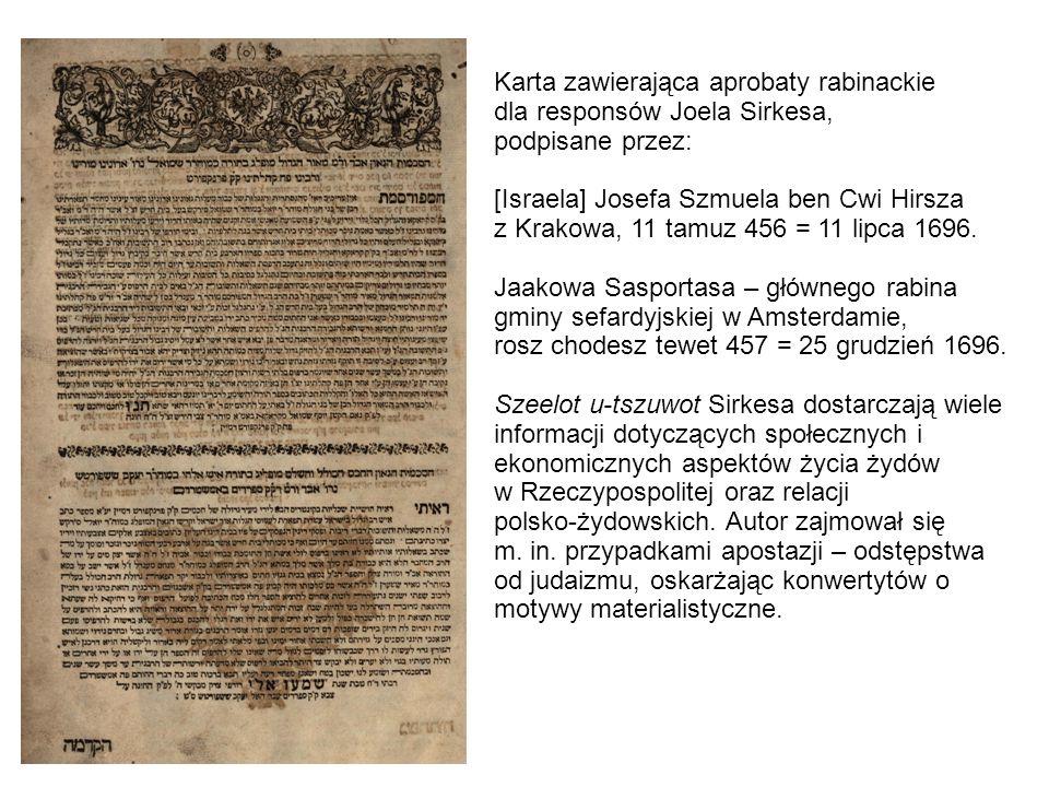 Karta zawierająca aprobaty rabinackie dla responsów Joela Sirkesa, podpisane przez: [Israela] Josefa Szmuela ben Cwi Hirsza z Krakowa, 11 tamuz 456 = 11 lipca 1696.