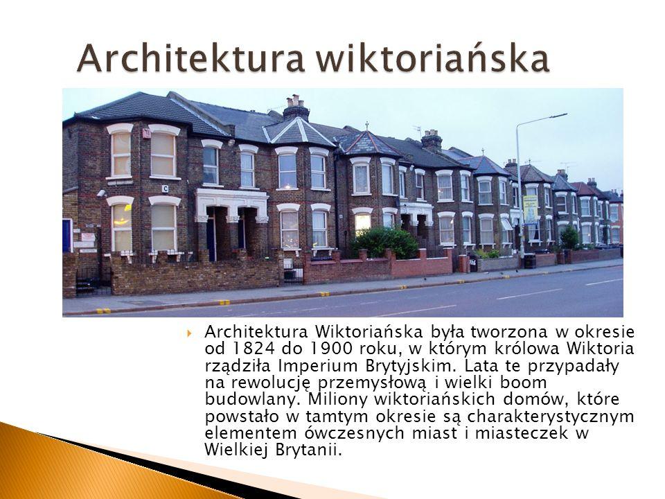 Architektura Wiktoriańska była tworzona w okresie od 1824 do 1900 roku, w którym królowa Wiktoria rządziła Imperium Brytyjskim.