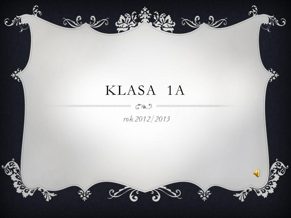 KLASA 1A rok 2012/2013